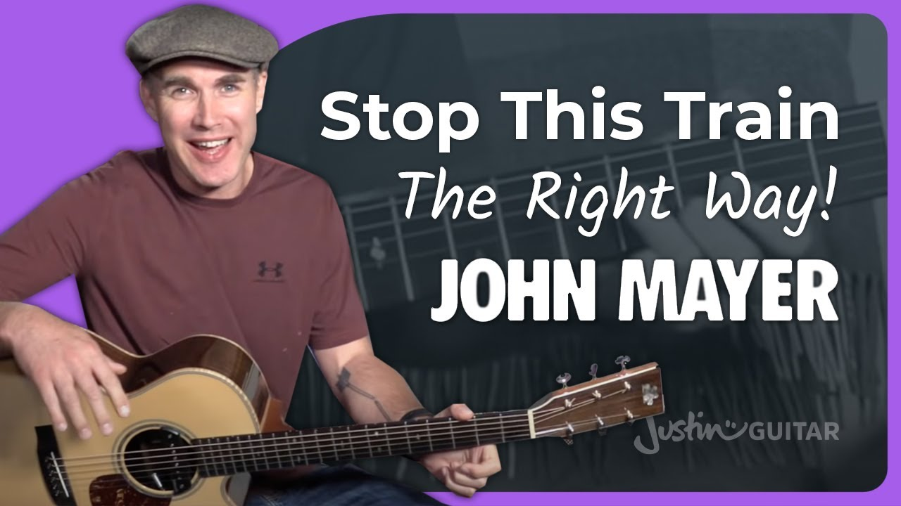 John Mayer Stop This Train Part 1 Guitar Lesson