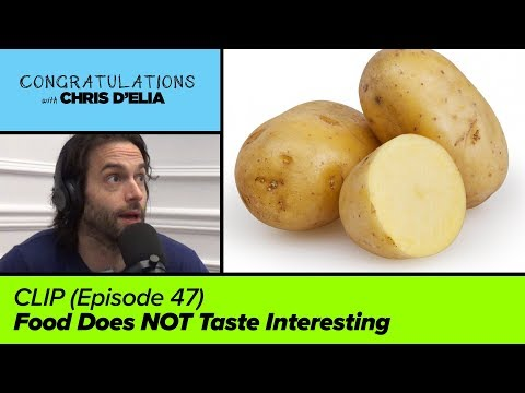 CLIP: Food Does NOT Taste Interesting - Congratulations with Chris D'Elia