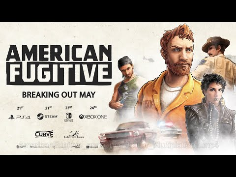PS4 American Fugitive – Official Gameplay Trailer (2019)