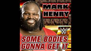 """WWE: (Mark Henry) - """"Some Bodies Gonna Get It"""" [Arena Effects+]"""