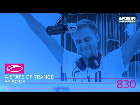 A State Of Trance Episode 830 (#ASOT830)