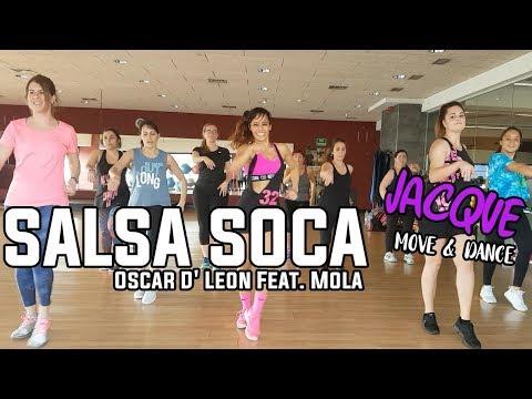 Salsa Soca - Oscar D' Leon Feat. Mola - ZUMBA 2018 | By: Jacqueline Valenzuela Carrera