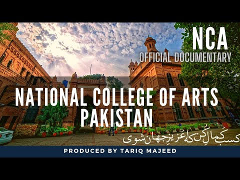 National College Of Arts Life In Nca History And Facts Documentary Produced By Tariq Majeed Youtube