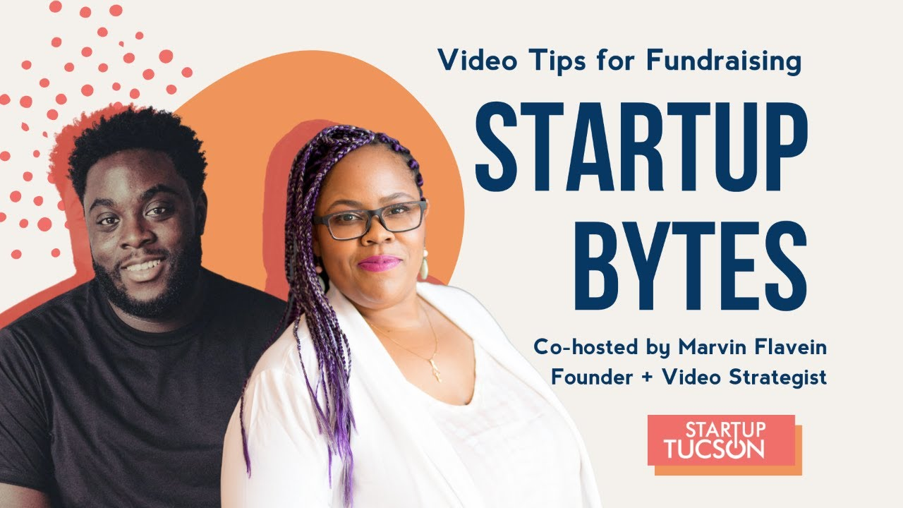 Video Tips for Fundraising on Startup Bytes