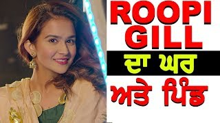 Roopi Gill Punjabi Model Da Ghar te Pind Latest Video Oops Tv 2018