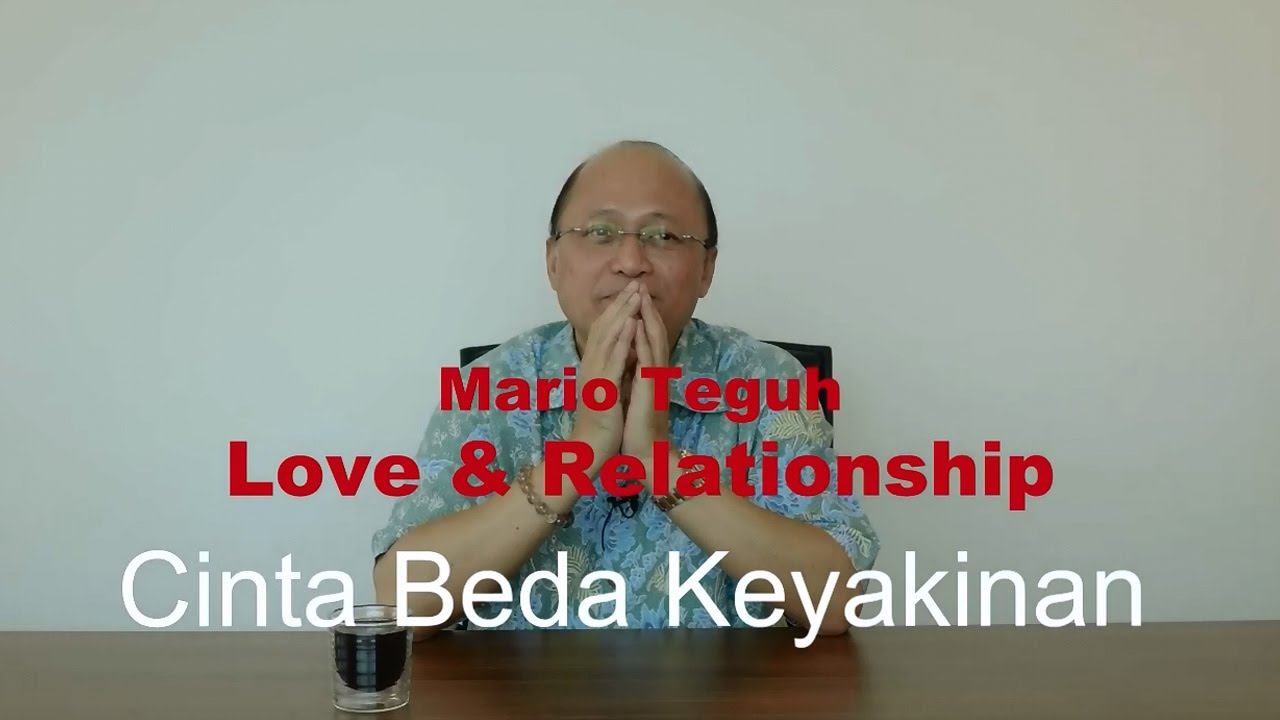 Cinta Beda Keyakinan Mario Teguh Love Relationship YouTube