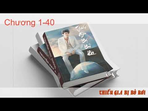 Tiên hiệp – THIẾU GIA BỊ BỎ RƠI – chương 1 40   Audio