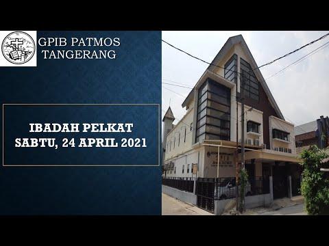 Ibadah Pelkat, 24 April 2021