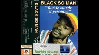 BLACK SO MAN (Tout Le Monde & Personne - 1997) B01- On S