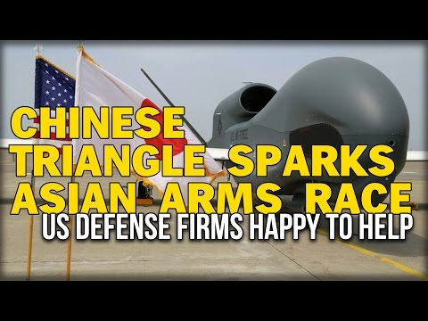 CHINESE TRIANGLE SPARKS ASIAN ARMS RACE, US DEFENSE FIRMS HAPPY TO HELP