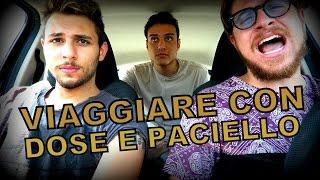 VIAGGIARE CON DOSE E PACIELLO thumbnail