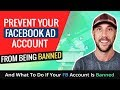Prevent Your Facebook Ad Account From Being Banned - And What To Do If Your FB Account Is Banned