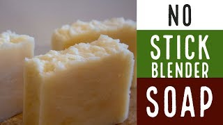How To Make Soap the Old Fashioned Way - NO Stick Blender!!!!!
