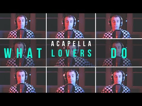 Maroon 5 - What Lovers Do ft. SZA - Acapella Cover