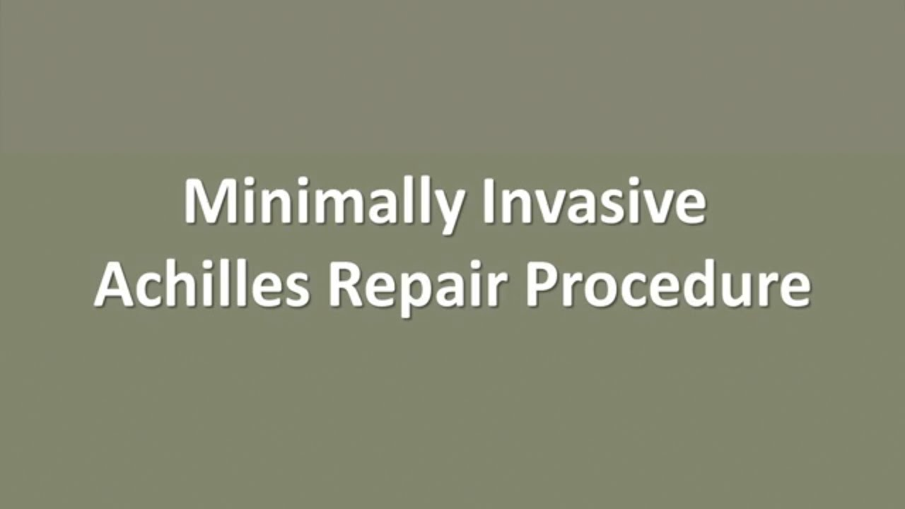 Minimally Invasive Achilles Tendon Repair Surgery With Ucla