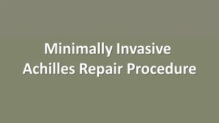 minimally invasive achilles tendon repair surgery with ucla affiliated foot ankle surgeon