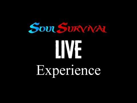 Soul Survival LIVE Experience
