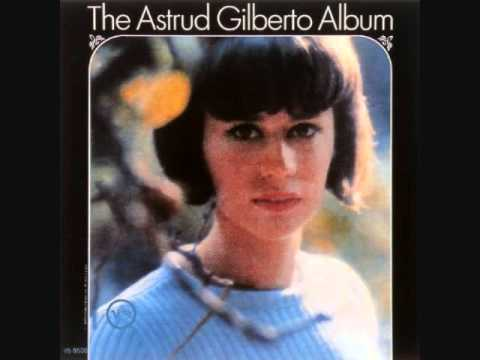 Astrud Gilberto - Once I Loved