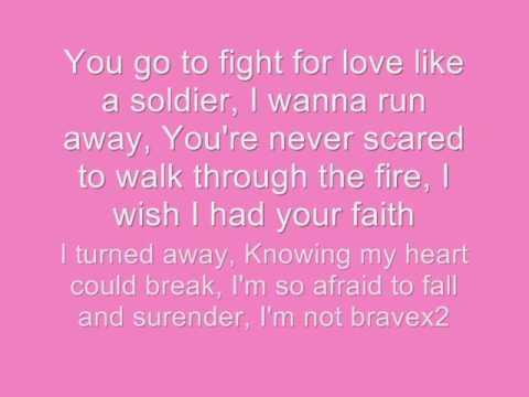 brave by leona lewis (lyrics)