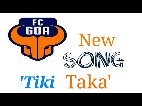 Tiki taka the FC Goa offical song
