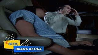 Video Highlight Orang Ketiga - Episode 206 download MP3, 3GP, MP4, WEBM, AVI, FLV Juni 2018