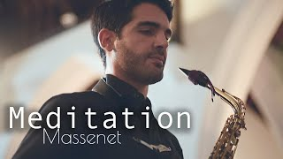MEDITATION for alto saxophone ( from Thais by Massenet )