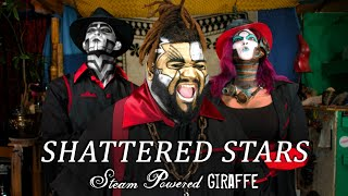 Steam Powered Giraffe - Shattered Stars