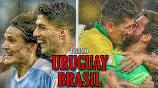 PROMO   Video Motivacional   Uruguay vs Brasil Eliminatorias Catar 2022