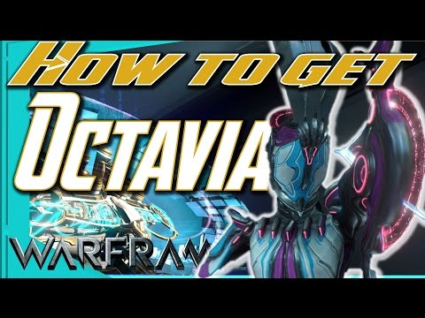 OCTAVIA - How to Get All Parts [Warframe]