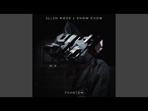 Phantom (feat. Chow Chow)