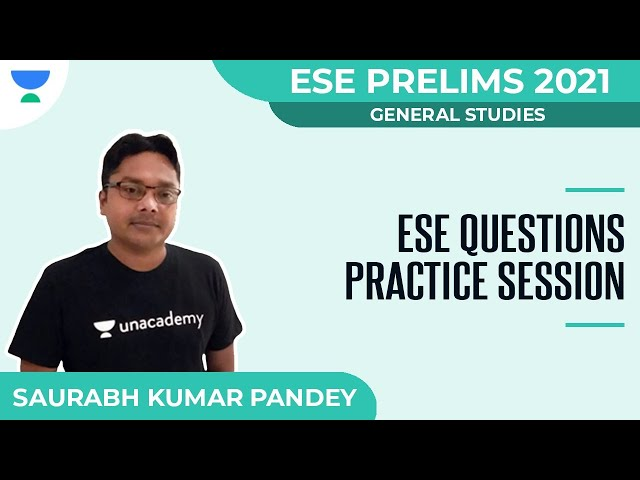 ESE Questions Practice Session | ESE Prelims 2021 | GS | Saurabh Kumar Pandey