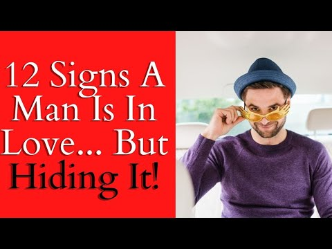 12 Signs A Man Is In Love But Hiding It ❤ Signs A Man Is In Love