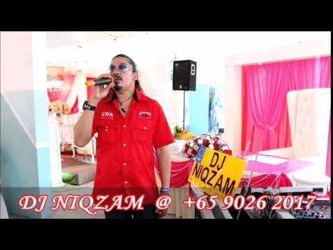 DJ NIQZAM - WEDDING OF SHAHRIZAL & ZALINAH @ 8th FEB 2015 – KELIP KELIP KU SANGKA API by ABG AWIE