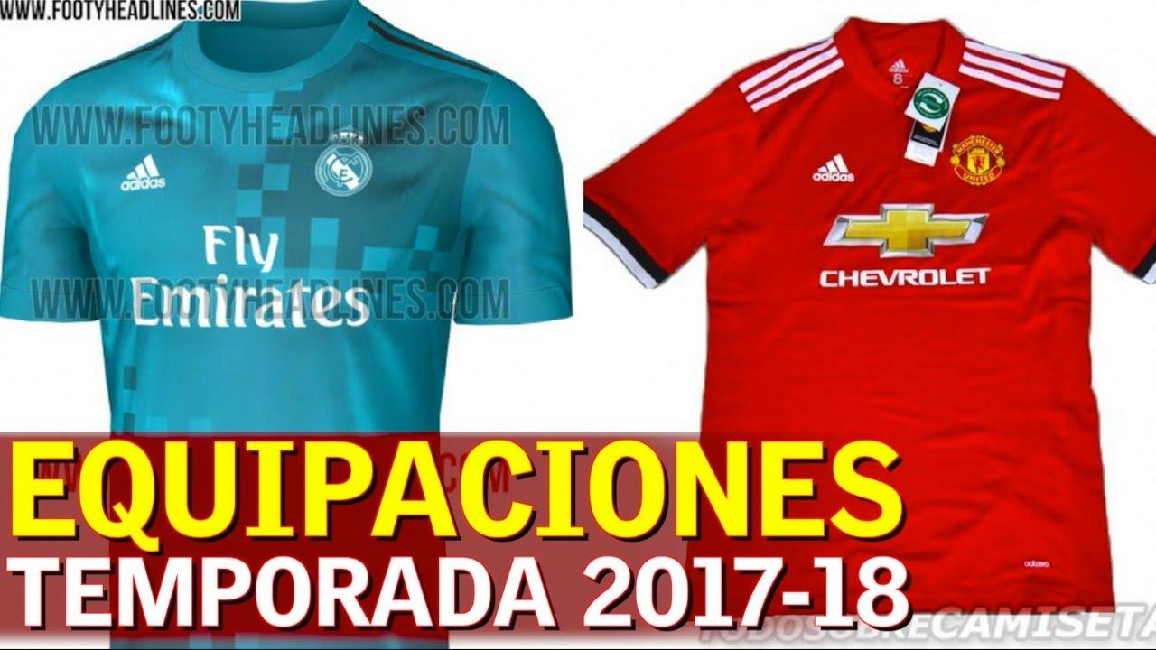 980fbee37f69a Camisetas y equipaciones filtradas de la temporada 2017-2018 ...