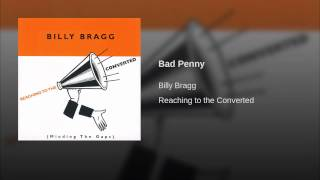 Provided to YouTube by Red Essential Bad Penny · Billy Bragg Reachi...