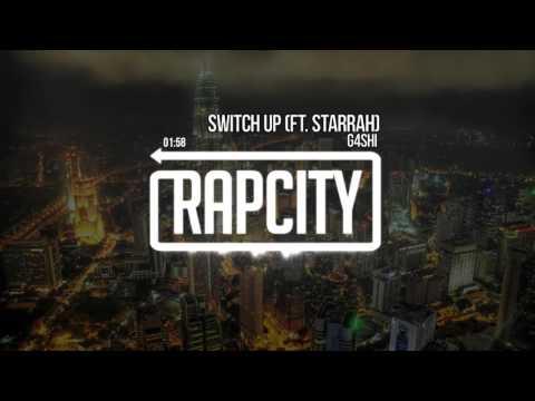 G4SHI - Switch Up ft. Starrah (Prod. By Twice As Nice)