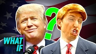 Repeat youtube video WHAT IF DONALD TRUMP...