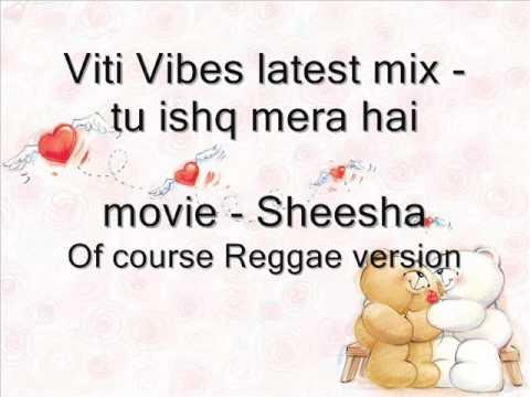 Viti Vibes - reggae remix of indian song