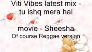 Viti Vibes - reggae remix of indian song