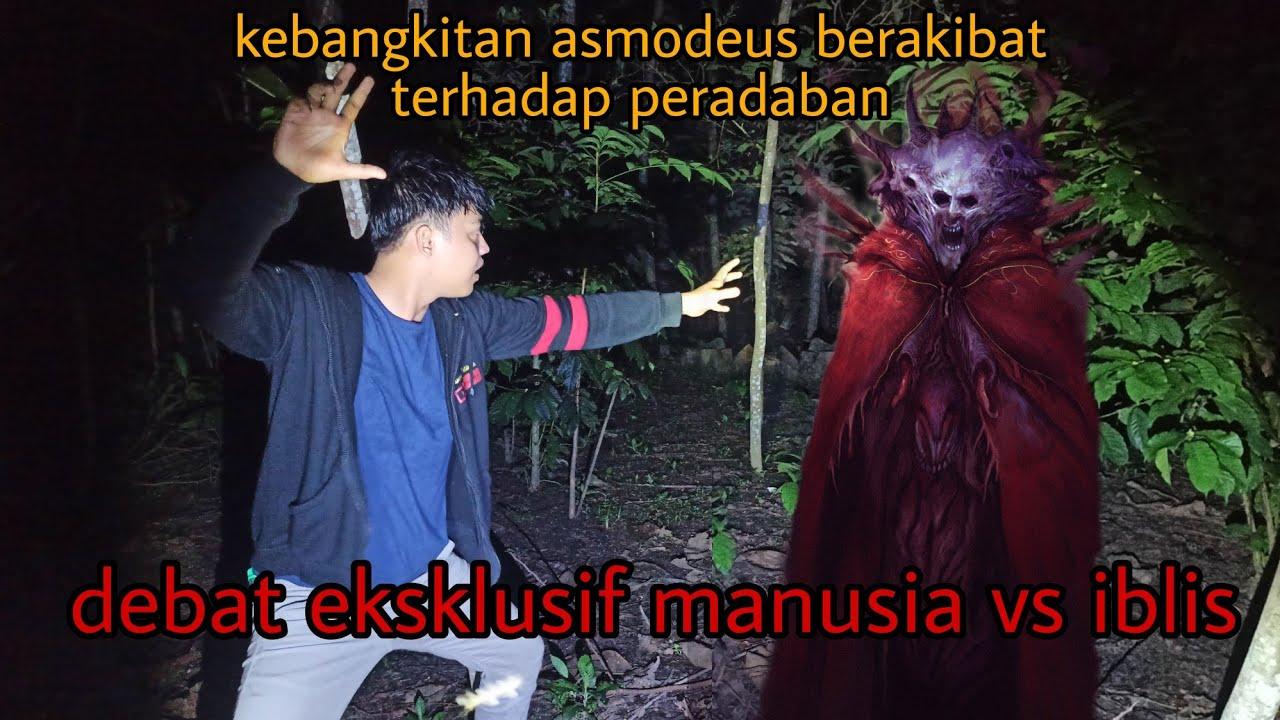 Download 🔴EKSKLUSIF IBLIS VS MANUSIA