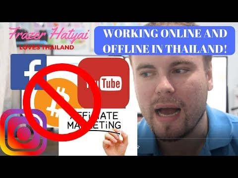 Working in Thailand - Online Work - Teaching English Online - Affiliate marketing - Digital Nomad