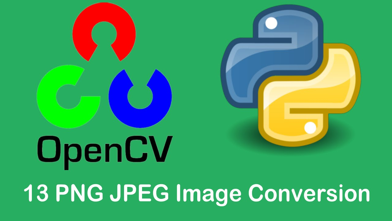 OpenCV3 Tutorials 13 Using OpenCV to Convert to PNG and JPEG