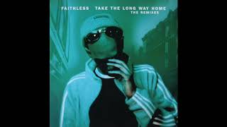 Faithless - Take The Long Way Home (Jan Driver's Powerpack mix)