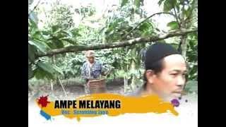 AMPE MELAYANG - SERUNTING JAYA