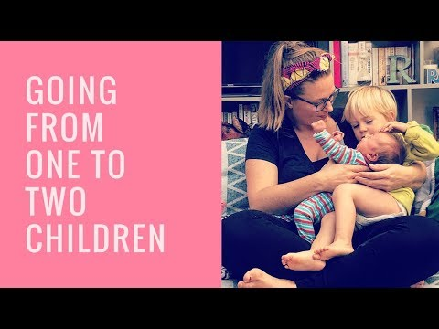 The struggles of going from one to two children