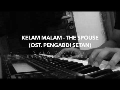 Di Kesunyian Malam Ini / Kelam Malam - The Spouse (Piano Cover) | OST. Pengabdi Setan