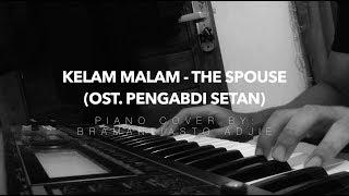 Video Di Kesunyian Malam Ini / Kelam Malam - The Spouse (Piano Cover)   OST. Pengabdi Setan download MP3, 3GP, MP4, WEBM, AVI, FLV April 2018