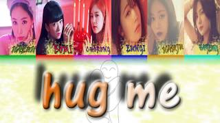 Apink 에이핑크 -안아줘요 Hug Me   Han/eng/rom Color Coded Lyric