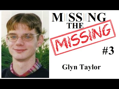Missing The Missing #3 Glyn Taylor
