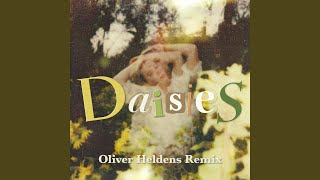 Play Daisies (Oliver Heldens Remix)